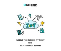 Improve your business efficiency with IoT development Services