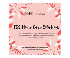Join the Family   E & S Home Care Solutions