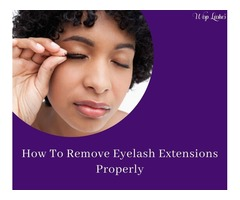 How To Remove Eyelash Extensions Properly