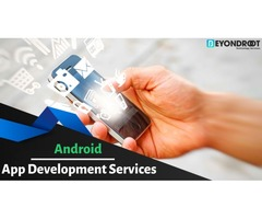 Enhance Customer Experience with our Android app development services