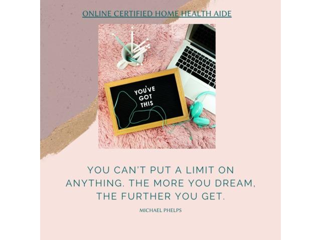 Dream More - Online Certified Home Health Aide | free-classifieds-usa.com