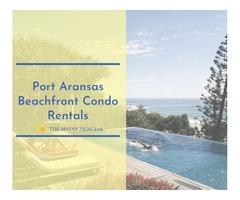 Port Aransas Beachfront Condo Rentals