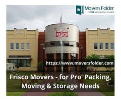 Frisco Movers - for Pro' Packing, Moving & Storage Needs