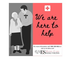 We are Here to Help   E & S Home Care Solutions