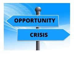 OPPORTUNITY VS CRISIS