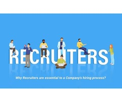 Why Recruiters are essential to a Company's hiring process?