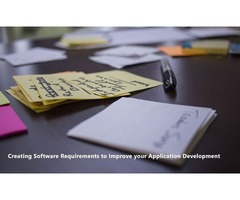 Creating Software Requirements to Improve your Application Development Process