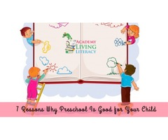 7 Reasons Why Preschool Is Good for Your Child