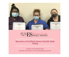 Get Certified Today - Online Certified Home Health Aide