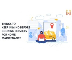 Things to keep in mind before Booking services for Home Maintenance