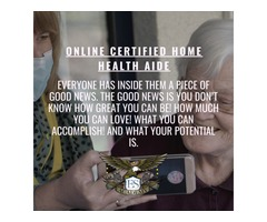 What You Can Accomplish - Online Certified Home Health Aide