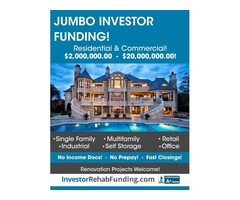 JUMBO INVESTOR LOANS - $2Million - $20Million Residential & Commercial – Up To 70% LTV!