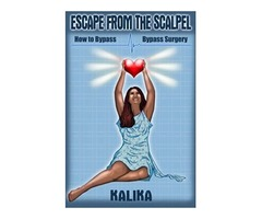 Escape From The Scalpel: How to Bypass Bypass Surgery