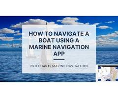 How To Navigate a Boat Using a Marine Navigation App |  Pro Charts Marine Navigation