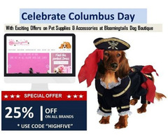 Columbus Day Offer – 25% Off On All Pet Supplies & Accessories by Bloomingtails Dog Boutique