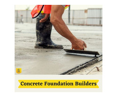 Concrete Foundation Builders