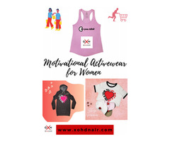 Buy Motivational Activewear for Women at Xohdnair Webretailerz LLC