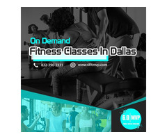 The Best On Demand Fitness Classes in Dallas