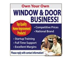 Own Your Own WINDOW & DOOR BUSINESS!