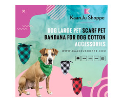 Dog Large Pet Scarf Pet Bandana for Dog Cotton Accessories - Kaanjushoppe.com