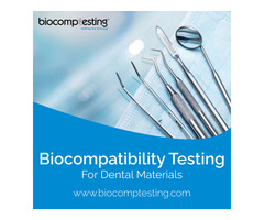 Biocompatibility Testing For Dental Materials