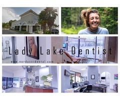 Dentist Lady Lake - Providing Exceptional Dental Services