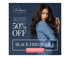 Indique Virgin Hair Black Friday Deals - Up to 50% off