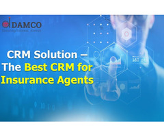 Damco CRM Solution - The Best CRM for Insurance Agents