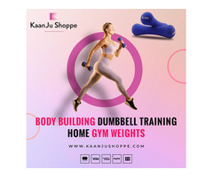 Buy Body Building Dumbbell Home Gym from Kaanjushoppe.com