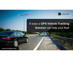 8 Ways A GPS Vehicle Tracking Solution Can Help Your Fleet