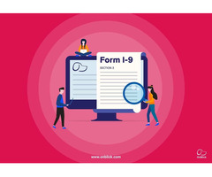 Section 3 of Form I-9: What, When, How and Much More