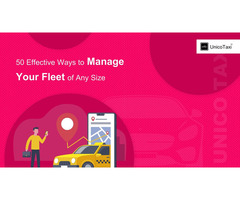 50 Effective Ways to Manage Your Fleet of Any Size