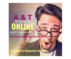 A&T RESPIRATORY LECTURES | RESPIRATORY CONFERENCE | WEBINARS | AARC approved CEU's