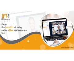 iFMeets - Know the benefits of using online video conferencing tool