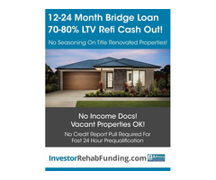 INVESTOR CASH OUT REFINANCE  - 12 MONTH TERM UP TO 80% LTV!