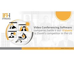 Video Conferencing Software companies battle it out -iFMeets is Zoom's competitor in the US