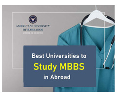 Best Universities to Study MBBS in Abroad Medical School