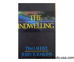 The Indwelling by Tim Haye & Jerry B. Jenkins