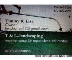 T & L..landscaping & repair