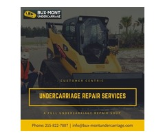 Bux-Mont customer centric Undercarriage Repair Services in USA