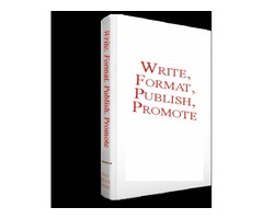 How to Write Format Publish and Promote