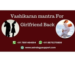 Vashikaran mantra For Girlfriend Back