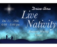 Remnant Worship Center Drive-thru Live Nativity