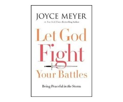 Let God Fight your Battles - A Joyce Meyer Book