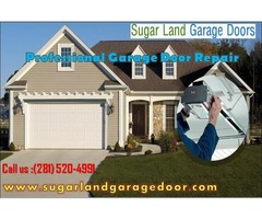Call today for Same Day Residential Garage Door Service in sugar land, TX
