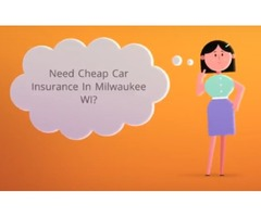 Cheap Car Insurance Milwaukee WI